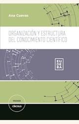 Papel ORGANIZACION Y ESTRUCTURA DEL CONOCIMIENTO CIENTIFICO