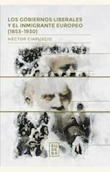 Papel LOS GOBIERNOS LIBERALES Y EL INMIGRANTE EUROPEO (1853-1930)