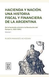 Papel HACIENDA Y NACION. UNA HISTORIA FISCAL Y FINANCIERA DE LA ARGENTINA
