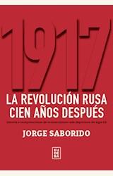 Papel 1917. LA REVOLUCION RUSA CIEN AÑOS DESPUES
