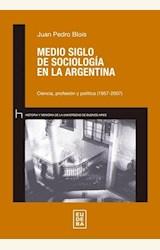 Papel MEDIO SIGLO DE SOCIOLOGIA DE SOCIOLOGIA EN LA ARGENTINA