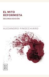 Papel EL MITO REFORMISTA (SEGUNDA EDICIÓN)