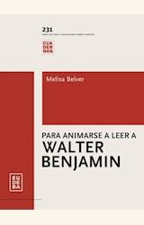 Papel PARA ANIMARSE A LEER A WALTER BENJAMIN