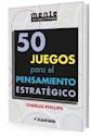 Libro 50 Juegos Para El Pensamiento Estrategico
