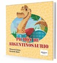 Libro Pichon De Argentinosaurio
