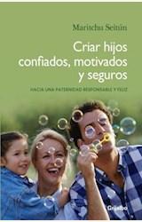 Papel CRIAR HIJOS CONFIADOS, MOTIVADOS Y SEGUROS