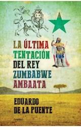 Papel LA ULTIMA TENTACION DEL REY ZUMBABWE AMBAATA