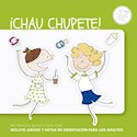 Libro Chau Chupete!