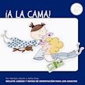 Libro A La Cama!.