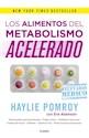 Libro Los Alimentos Del Metabolismo Acelerado