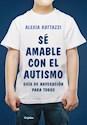 Libro Se Amable Con El Autismo