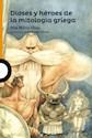 Libro Dioses Y Heroes De La Mitologia Griega