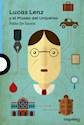 Libro Lucas Lenz Y El Museo Del Universo