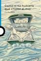 Libro Como Si No Hubiera Que Cruzar El Mar