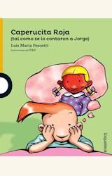Papel CAPERUCITA ROJA (TAL COMO SE LA CONTARON A JORGE)