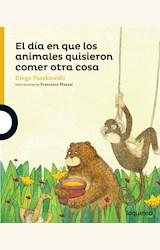 Papel EL DIA EN QUE LOS ANIMALES QUISIERON
