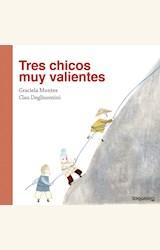 Papel TRES CHICOS MUY VALIENTES