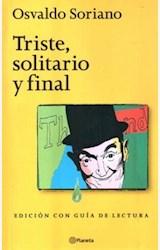 Papel TRISTE, SOLITARIO Y FINAL (C/GUIA DE LECTURA)