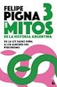 Libro 3. Los Mitos De La Historia Argentina