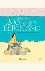 Papel 200 AÑOS DE PERONISMO. BIOGRAFIA NO AUTORIZADA DE LA ARGENTINA