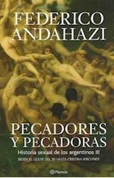 Papel PECADORES Y PECADORAS. HISTORIA SEXUAL DE LOS ARGENTINOS III