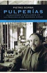 Papel PULPERIAS . ALMACENES Y MANJARES DE LA PROVINCIA DE BUENOS AIRES