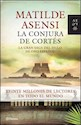 Libro 3. La Conjura De Cortes  Trilogia Martin Ojo De Plata