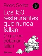 Papel LOS 150 RESTAURANTES QUE NUNCA FALLAN