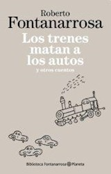 Papel LOS TRENES MATAN A LOS AUTOS Y OTROS CUENTOS