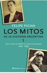 Papel LOS MITOS DE LA HISTORIA ARGENTINA 5