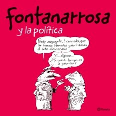 Papel FONTANARROSA Y LA POLITICA