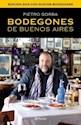 Libro Bodegones De Buenos Aires 2014