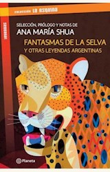 Papel FANTASMAS DE LA SELVA Y OTRAS LEYENDAS ARGENTINAS