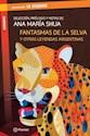 Libro Fantasma En La Selva Y Otras Leyendas Argentinas