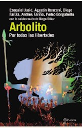 Papel ARBOLITO. POR TODAS LAS LIBERTADES