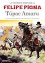 Libro Historia En Historieta  Tupac Amaru