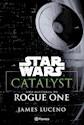 Libro Star Wars  Catalyst: Una Historia De Rogue One