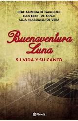 Papel BUENAVENTURA LUNA. SU VIDA Y SU CANTO