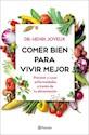 Libro Comer Bien Para Vivir Mejor
