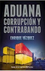 Papel ADUANA. CORRUPCIÓN Y CONTRABANDO