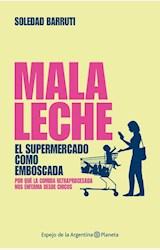 Papel MALA LECHE. EL SUPERMERCADO COMO BASURA