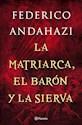 Libro La Matriarca , El Baron Y La Sierva