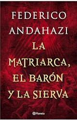 E-book La matriarca, el barón y la sierva