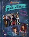 Libro Descendientes 3  La Guia Villana Para Nuevos Villanos