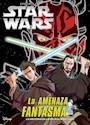 Libro Star Wars Episodio I : La Amenaza Fantasma