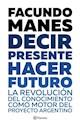 Libro Decir Presente  Hacer Futuro