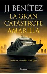 Papel LA GRAN CATÁSTROFE AMARILLA