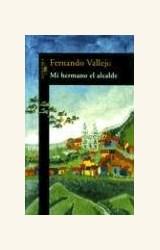Papel MI HERMANO EL ALCALDE