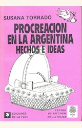 Papel PROCREACION EN LA ARGENTINA (HECHOS E IDEAS)