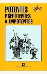 Papel POTENTES PREPOTENTES E IMPOTENTES